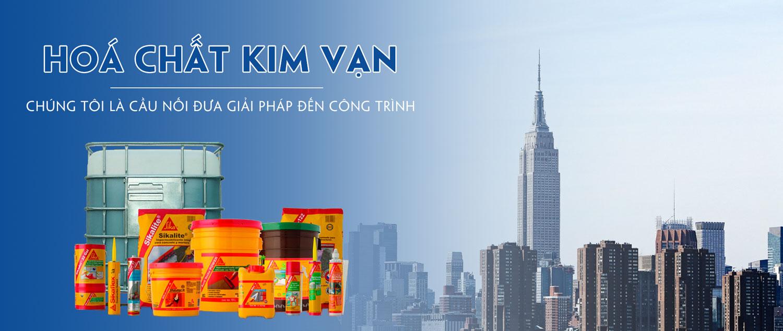 Sika Kim Vạn - Đại lý phân phối hóa chất xây dựng hàng đầu