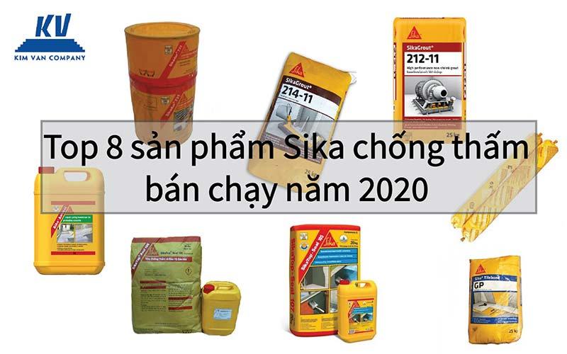 Top 8 sản phẩm chống thấm sika bán chạy năm 2020
